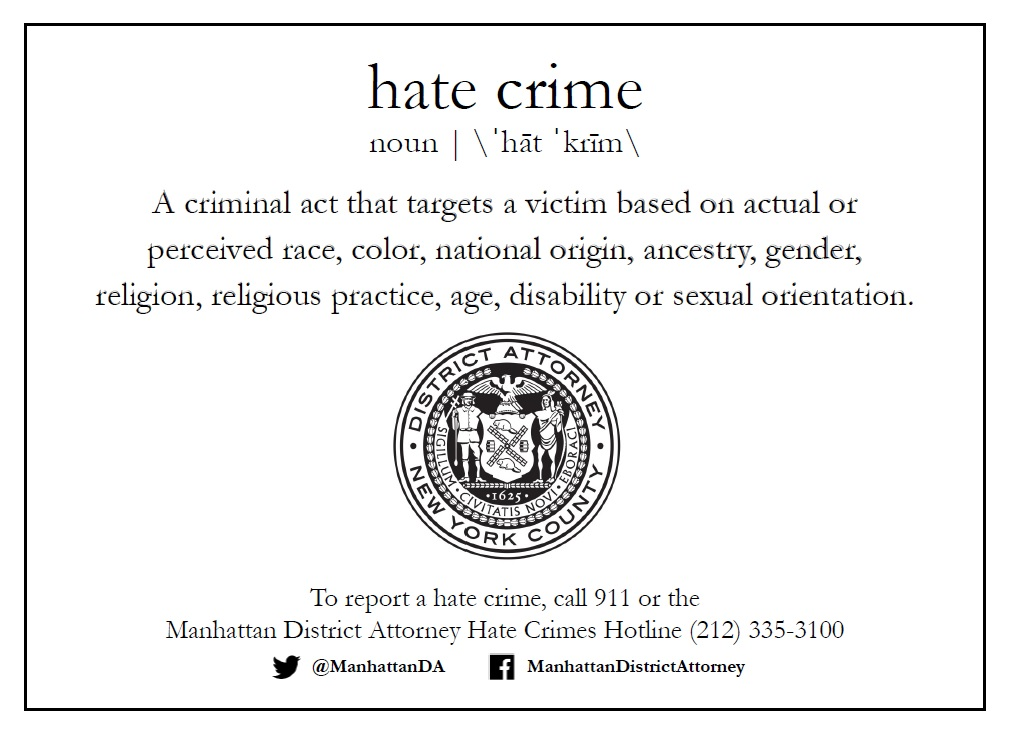 "DA VANCE LAUNCHES ""TOO NEW YORK TO HATE"" CAMPAIGN TO INCREASE AWARENESS AND REPORTING OF HATE AND BIAS CRIMES"