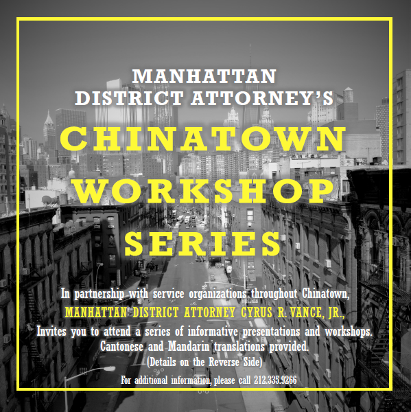DA VANCE, PARTNERS ANNOUNCE MANHATTAN DA CHINATOWN WORKSHOP SERIES