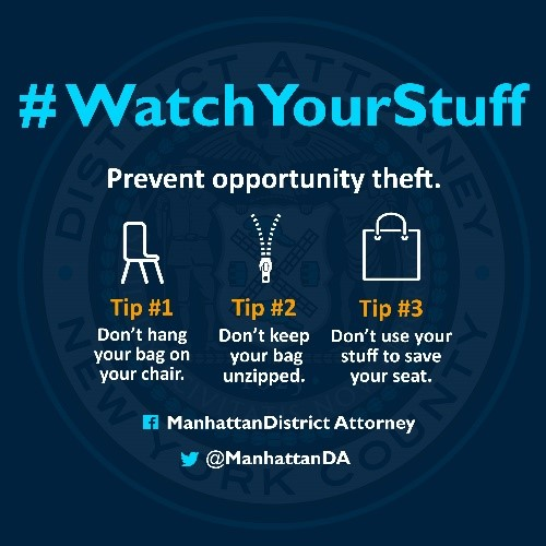 AS SUMMER APPROACHES, MANHATTAN DISTRICT ATTORNEY'S OFFICE LAUNCHES CAMPAIGN TO PREVENT OPPORTUNITY THEFT